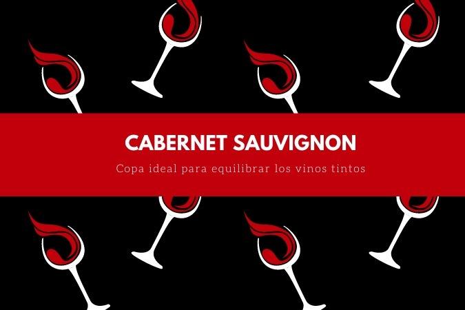 Copas de cristal para vino tinto Cabernet Sauvignon
