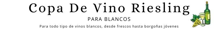 Copas de vino blanco Riesling