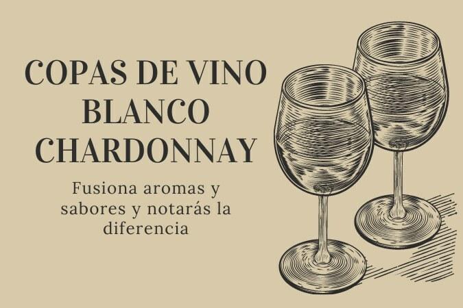Copa Chardonnay para vino blanco